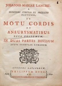 Lancisi - De Motu Cordis et Aneyrismatibus1